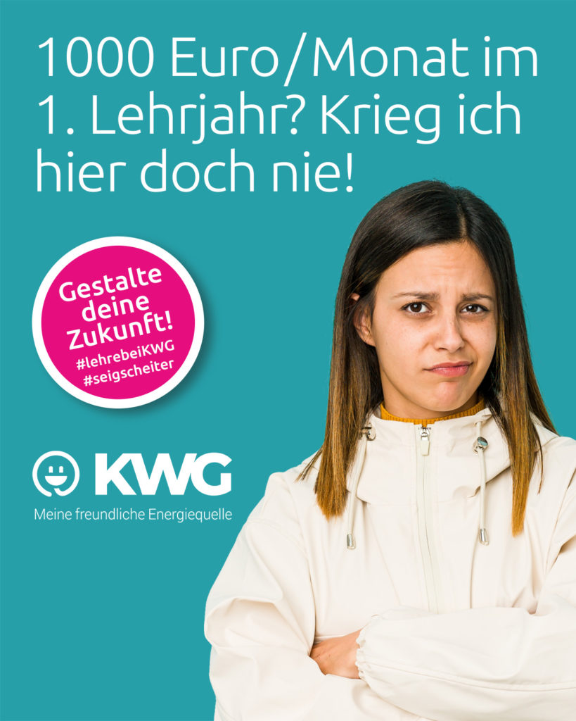 Lehre bei KWG - 1000€/Monat im 1. Lehrjahr? Krieg ich hier doch nie!